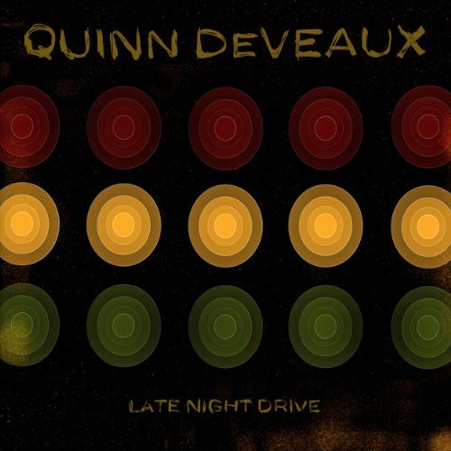 Quinn Deveaux Late Night Drive