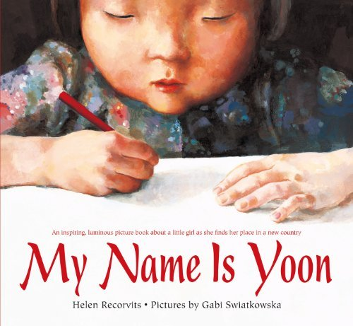 Helen Recorvits My Name Is Yoon