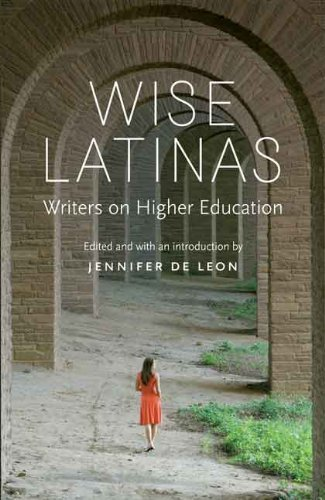 Jennifer De Leon Wise Latinas Writers On Higher Education