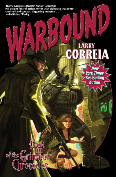 Larry Correia Warbound
