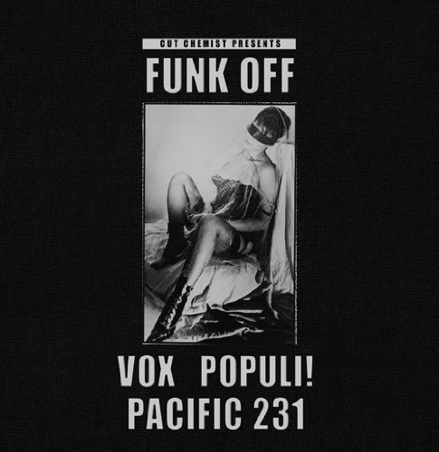 Vox Populi! Cut Chemist Presents Funk Off