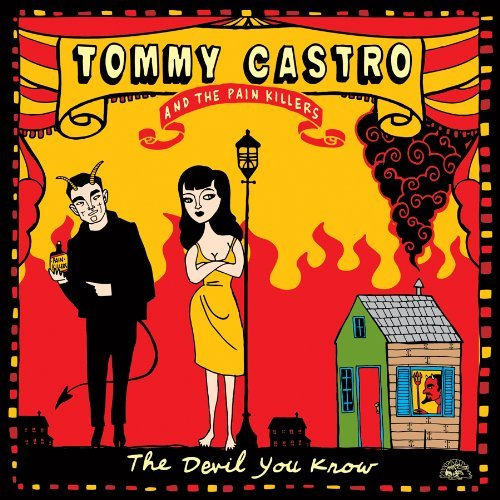 Tommy & The Painkillers Castro Devil You Know