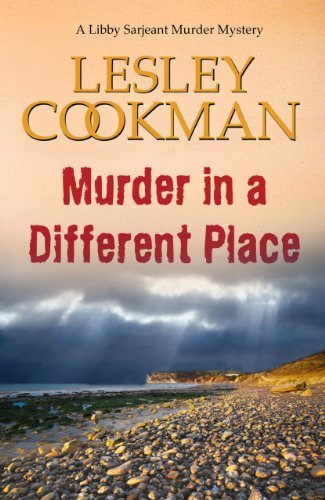Lesley Cookman Murder In A Different Place