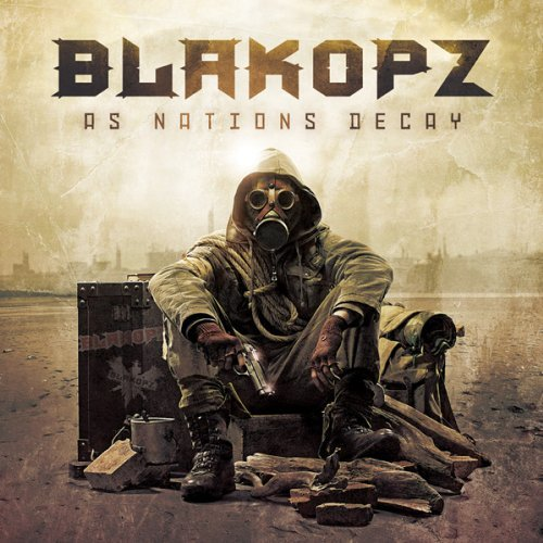 Blakopz As Nations Decay Digipak