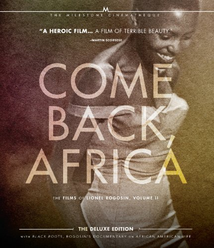 Come Back Africa Films Of Lionel Rogosin Volume 2 Blu Ray Nr