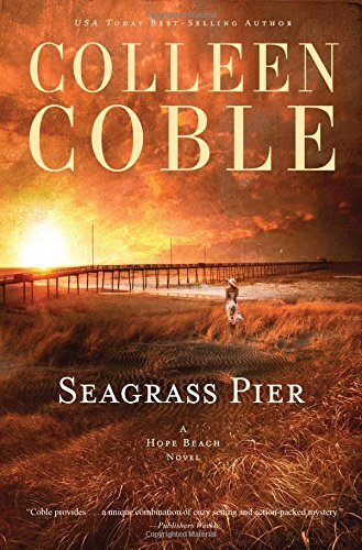 Colleen Coble Seagrass Pier