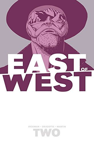 Jonathan Hickman East Of West Volume 2 We Are All One
