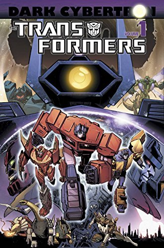 James Roberts Transformers Dark Cybertron Volume 1