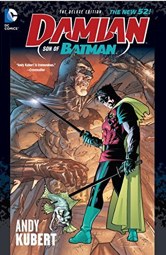 Andy Kubert Damian Son Of Batman Deluxe Edition