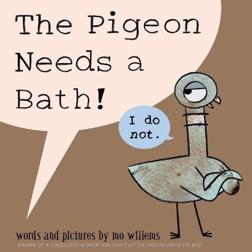 Mo Willems The Pigeon Needs A Bath!