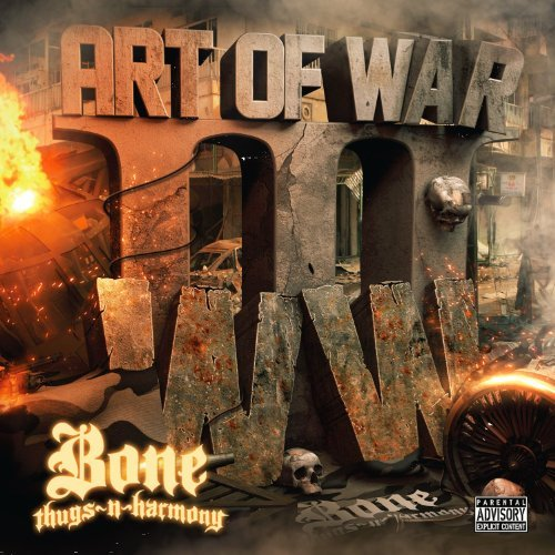 Bone Thugs N Harmony Art Of War Iii Explicit Version