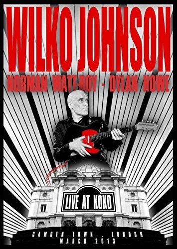 Wilko Johnson Live At Koko Import Gbr