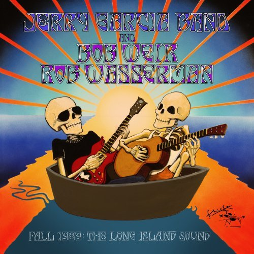 Jerry Garcia Band And Bob Weir & Rob Wasserman Fall 1989 The Long Island Sound 6 CD