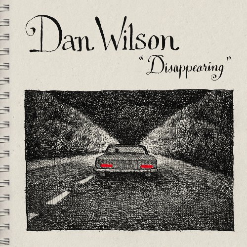 Dan Wilson Disappearing 7 Inch Single Disappearing