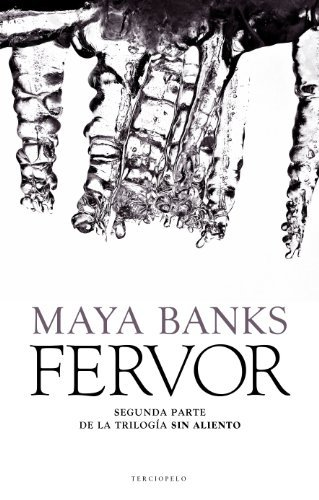 Maya Banks Fervor = Fever