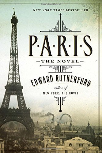 Edward Rutherfurd Paris The Novel