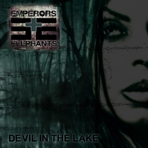 Emperors & Elephants Devil In The Lake