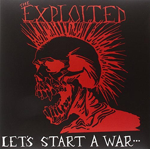Exploited Lets Start A War