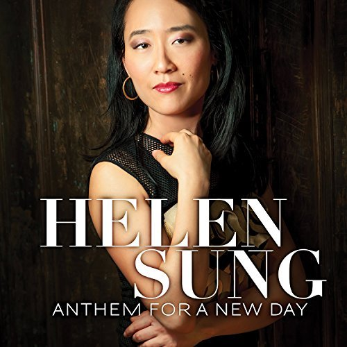 Helen Sung Anthem For A New Day
