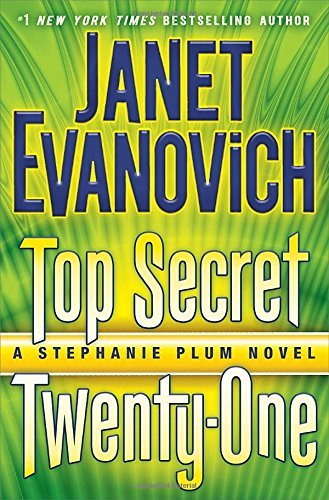 Janet Evanovich Top Secret Twenty One A Stephanie Plum Novel