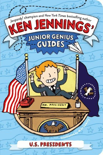 Ken Jennings U.S. Presidents Junior Genius Guides