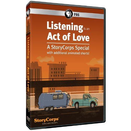 Listening Is An Act Of Love Storycorps Special Listening Is An Act Of Love Storycorps Special DVD Nr
