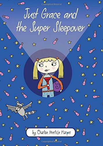 Charise Mericle Harper Just Grace And The Super Sleepover