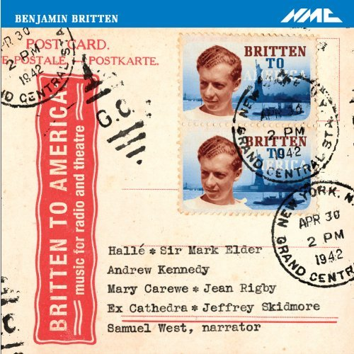 B. Britten Britten To America Samuel West Halle Sir Mark Eld