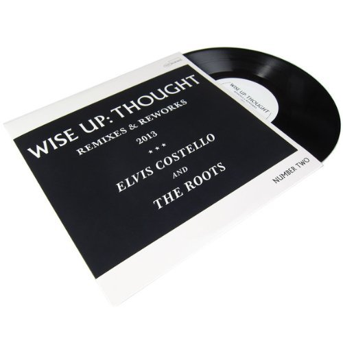 Elvis & The Roots Costello Wise Up Thought Remixes & Rew