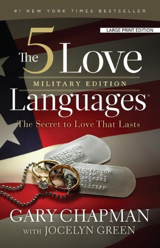 Gary Chapman The 5 Love Languages Military Edition The Secret To Love That Lasts Large Print