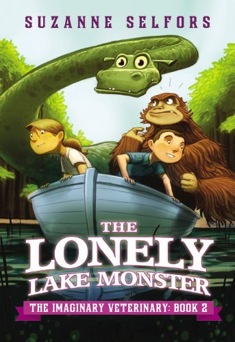 Suzanne Selfors The Lonely Lake Monster