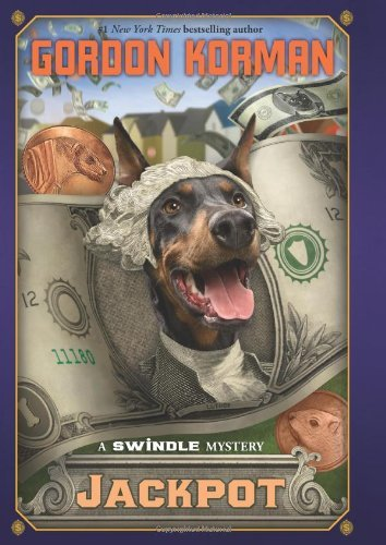 Gordon Korman Jackpot (swindle #6) A Swindle Mystery