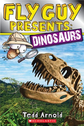 Tedd Arnold Fly Guy Presents Dinosaurs