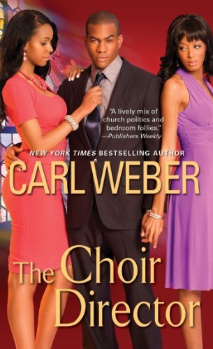 Carl Weber The Choir Director