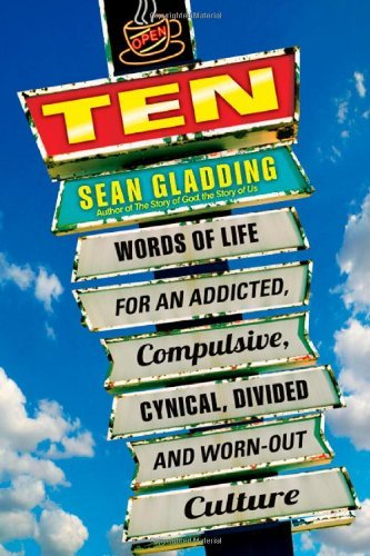 Sean Gladding Ten Words Of Life For An Addicted Compulsive Cynica