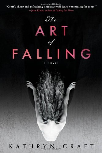 Kathryn Craft The Art Of Falling