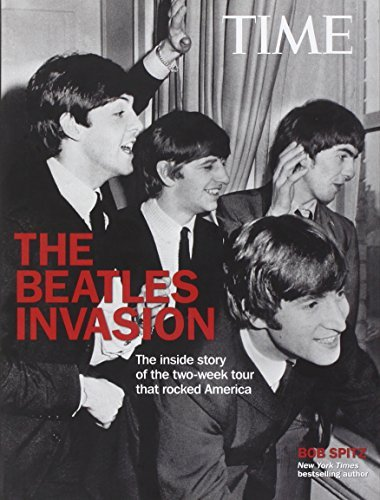 Bob Spitz The Beatles Invasion The Inside Story Of The Two Week Tour That Rocked