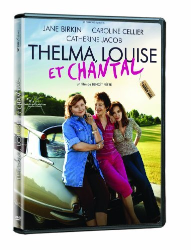 Thelma Louise Et Chantal Thelma Louise Et Chantal Import Can