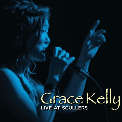 Grace Kelly Live At Scullers