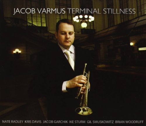 Jacob Varmus Terminal Stillness