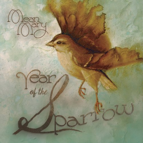 Mean Mary Year Of The Sparrow