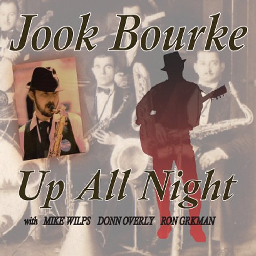 Jook Bourke Up All Night
