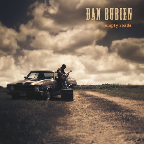Dan Bubien Empty Roads
