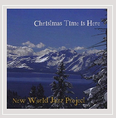 New World Jazz Project Christmas Time Is Here