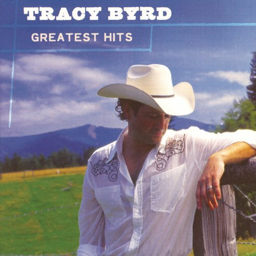 Tracy Byrd Greatest Hits