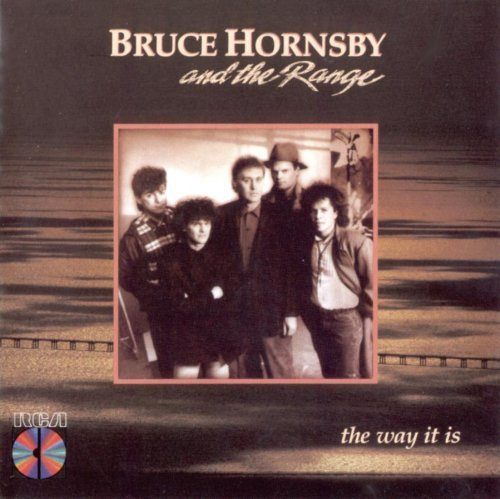 Bruce Hornsby & The Range Way It Is