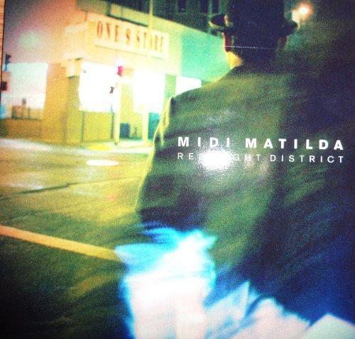 Midi Matilda Red Light District Ep
