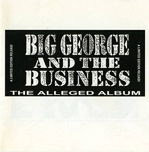 Big George & The Business Alleged Album Import Gbr