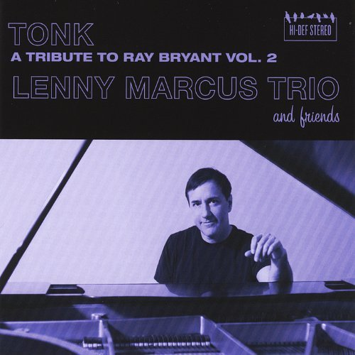 Marcus Lenny Trio Vol. 2 Tonk A Tribute To Ray
