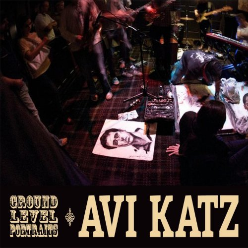 Avi Katz Ground Level Portraits